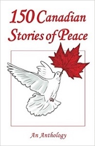 Cover of 150 Canadian Stories of Peace